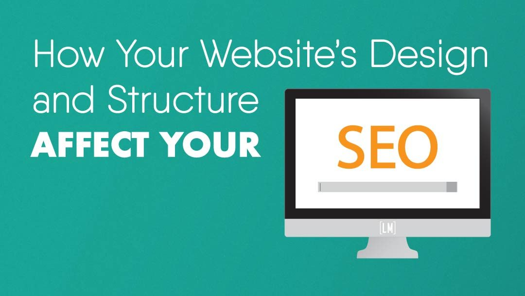 How website design affects the SEO of your website